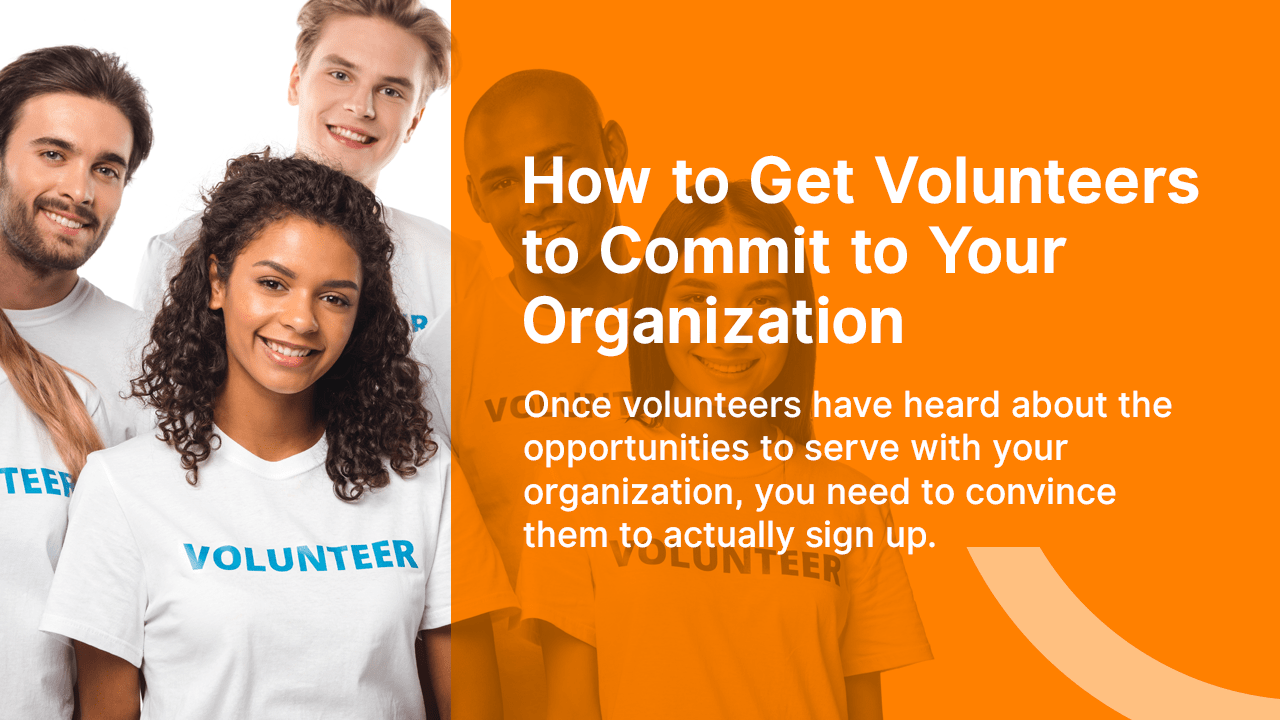 How to get Volunteers to Commit to Your Organization