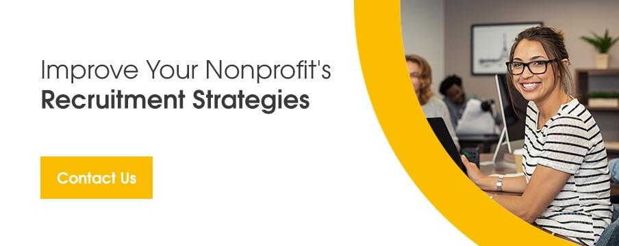 Improve Your Nonprofit's Recruitment Strategies