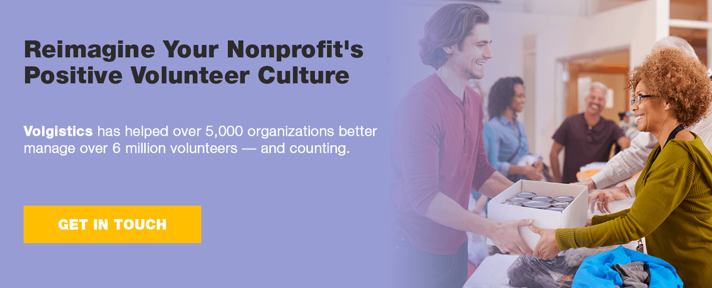 Volgistics has helped over 5,000 organizations better manage more than 6 million volunteers - and counting.