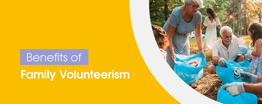 Benefits of Family Volunteerism