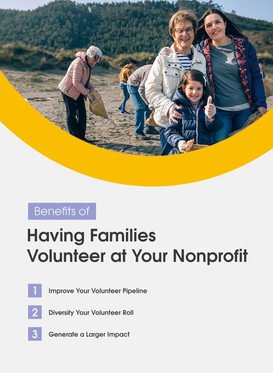 Benefits of having families volunteer at your nonprofit