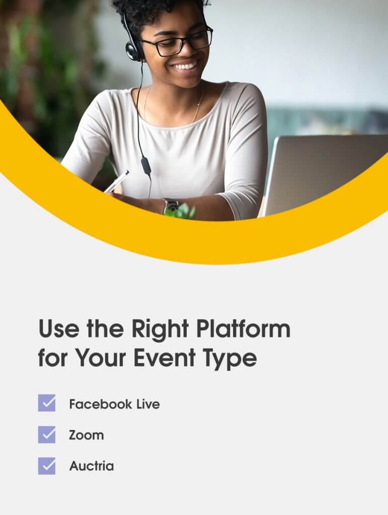 Use the right platform for your event type: Facebook live, Zoom, Auctria