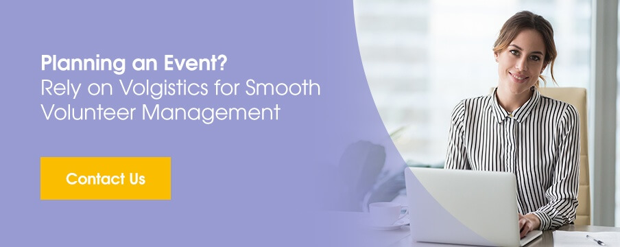 Planning an event? Rely on Volgistics for smooth volunteer management
