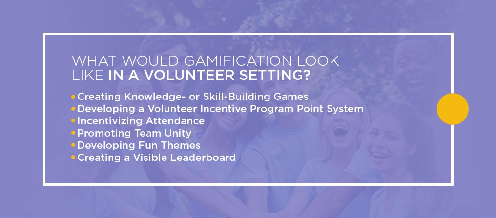 What Would Gamification Look Like in a Volunteer Setting?