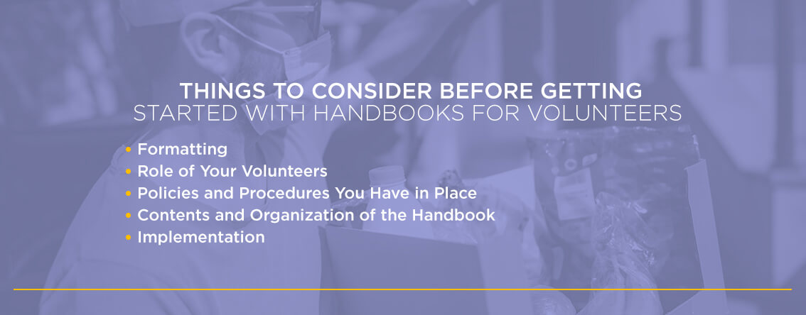 Things to Consider Before Getting Started With Handbooks for Volunteers
