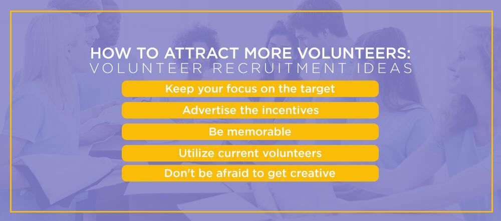 How to Attract More Volunteers: Volunteer Recruitment Ideas