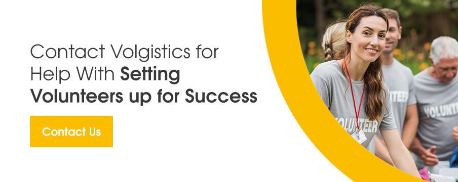 Contact Volgistics for help with setting volunteers up for success