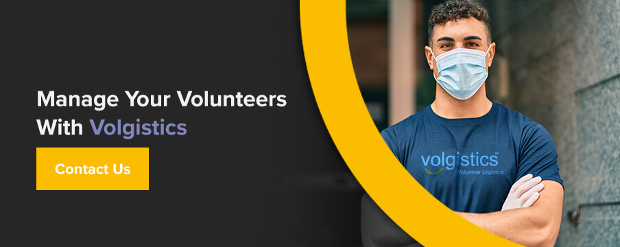 Manage Your Volunteers With Volgistics. Contact Us!