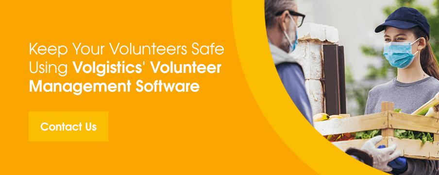 Keep Your Volunteers Safe Using Volgistics' Volunteer Management Software