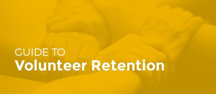 Guide to Volunteer Retention
