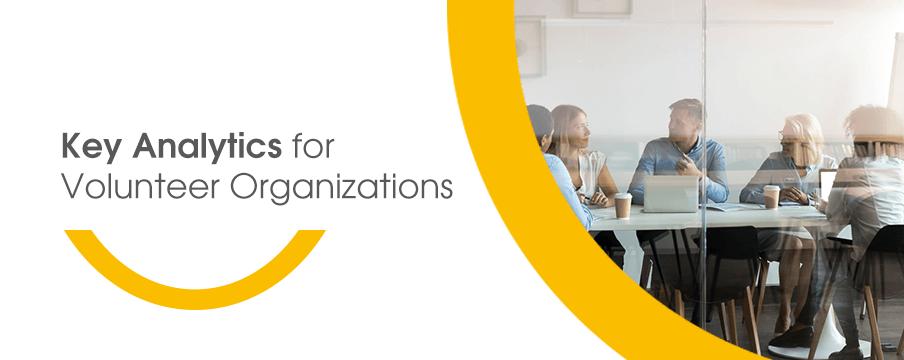 Key Analytics for Volunteer Organizations