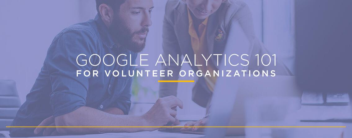 Google Analytics 101 for Volunteer Organizations