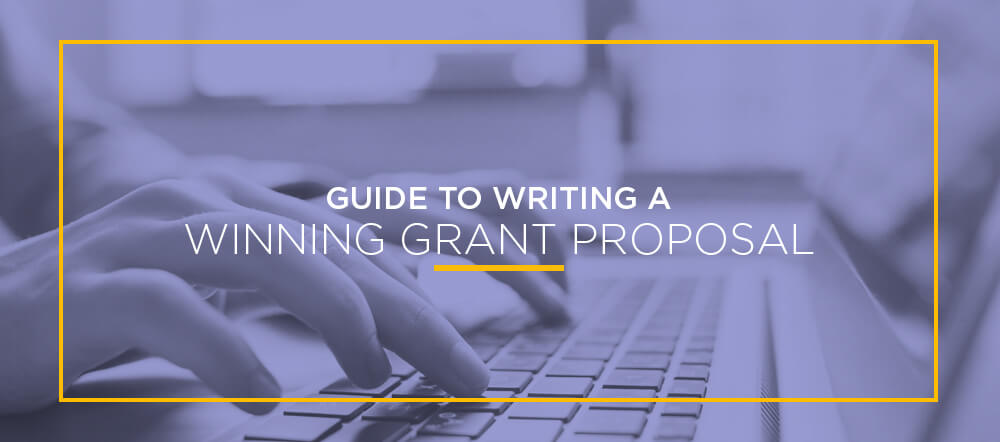 Guide to Writing a Winning Grant Proposal