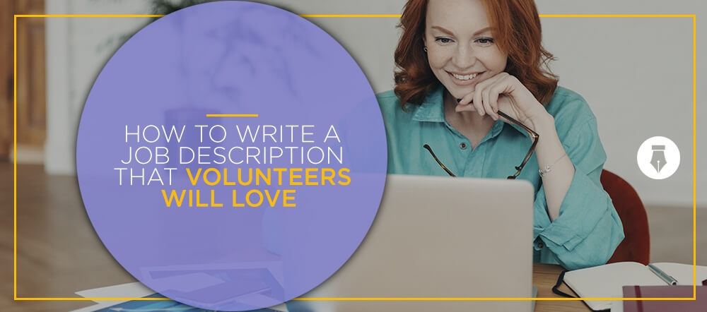 How to write a job description that volunteers will love
