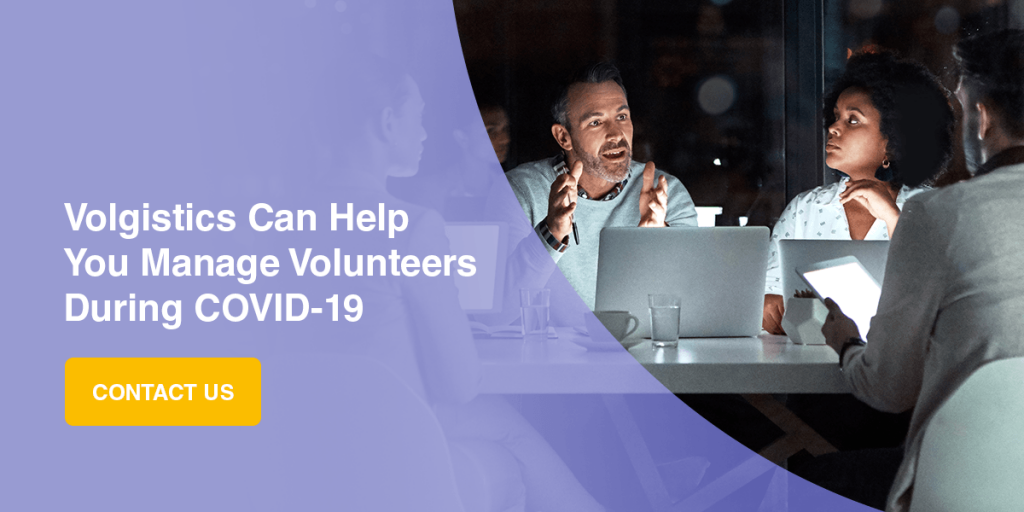 Volgistics Can Help You Manage Volunteers During COVID-19