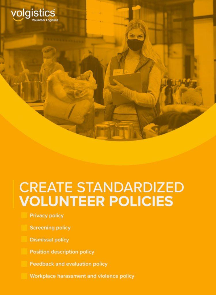 Create Standardized Volunteer Policies
