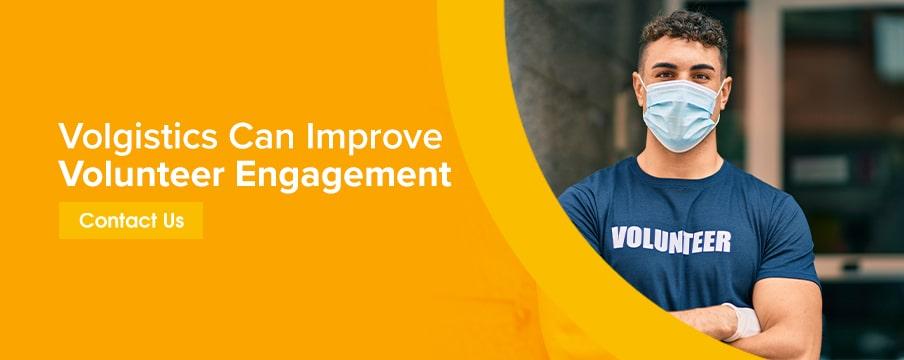 Volgistics Can Improve Volunteer Engagement